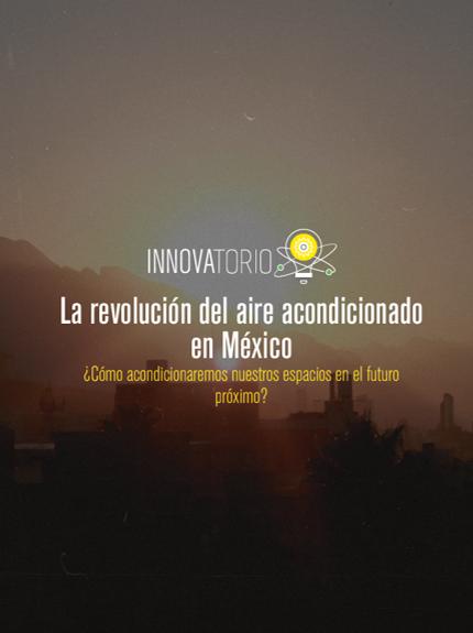 Estudio: La revolución del aire acondicionado en México